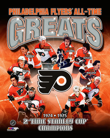 "Philadelphia Flyers ""All-Time Greats"" (10 Legends, 2 Stanley Cups) Premium Poster Print"