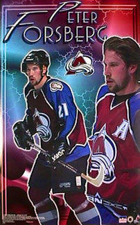 "Peter Forsberg ""Superstar"" Colorado Avalanche Poster - Starline 1999"
