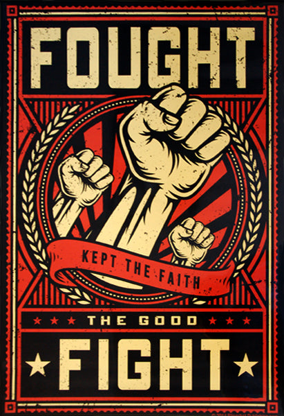 "2 Timothy 4:7 ""Fought The Good Fight, Kept the Faith"" Biblical Inspirational Poster - Slingshot Publishing"
