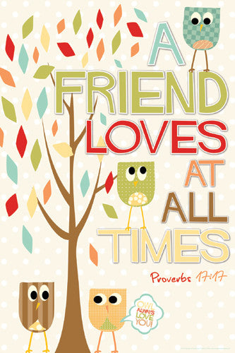 A Friend Loves (Proverbs 17:17) Inspirational Poster - Slingshot