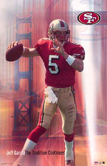 "Jeff Garcia ""The Tradition Continues"" San Francisco 49ers NFL Action Poster - Starline 2002"