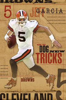 "Jeff Garcia ""New Tricks"" Cleveland Browns QB Action Poster - Costacos 2004"