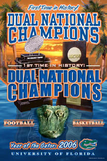 "Florida Gators ""Year of the Gator"" (Football and Basketball Champs 2006) Poster - Action Images"