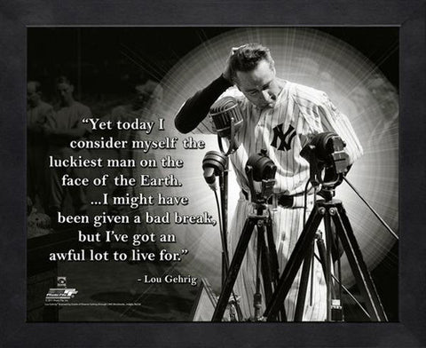 "Lou Gehrig ""Luckiest Man"" New York Yankees FRAMED 16x20 PRO QUOTES PRINT - Photofile"