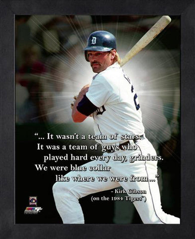 "Kirk Gibson ""Everyday Grinders"" Detroit Tigers FRAMED 16x20 PRO QUOTES PRINT - Photofile"