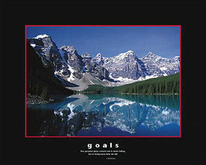 """Goals"" Mountain Lake (Confucious Quote) - Eurographics 16x20"