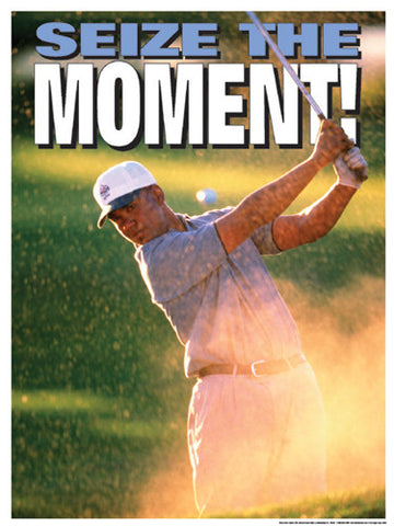 "Golf ""Seize the Moment"" Motivational Poster - Fitnus Corp."