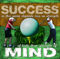 "Golf ""Strength of Mind"" Motivational Poster - Image Source"
