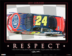 "Jeff Gordon ""Respect"" NASCAR Racing Motivational Poster - Time Factory Inc."