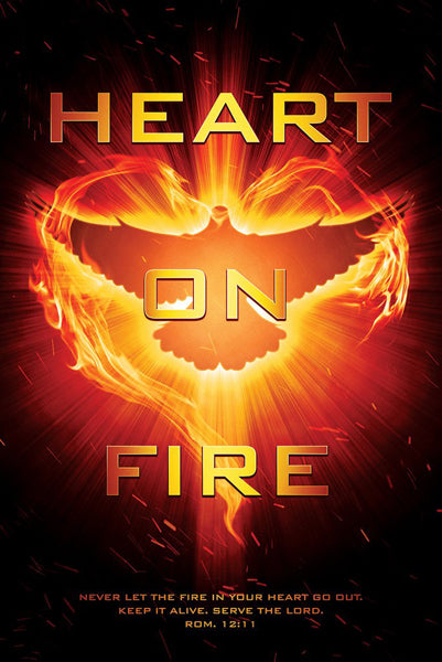 Heart on Fire (Romans 12:11) Christian Biblical Inspirational Poster - Slingshot