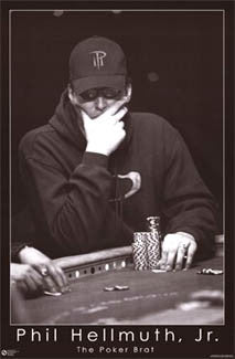 "Phil Hellmuth Jr. ""The Poker Brat"" - Poster Service"