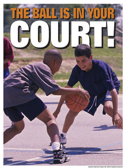 "Youth Basketball ""The Ball is in your Court"" Motivational Poster - Fitnus Corp."