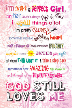 Imperfect Girl (God Still Loves Me) Christian Inspirational Poster - Slingshot Publishing