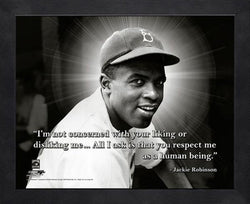 "Jackie Robinson ""Respect"" Brooklyn Dodgers FRAMED 16x20 PRO QUOTES PRINT - Photofile"