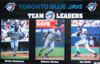 "Toronto Blue Jays ""Team Leaders"" (Henderson, Alomar, Carter) Poster - Starline 1993"