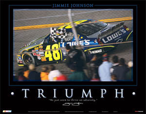 "Jimmie Johnson ""Triumph"" NASCAR MotorVational Poster - Time Factory 2006"