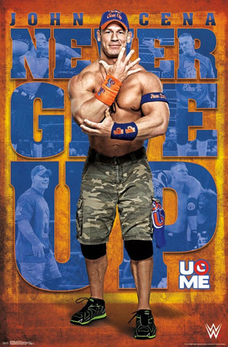"John Cena ""Never Give Up - U O Me"" WWE Wrestling Poster - Trends 2017"