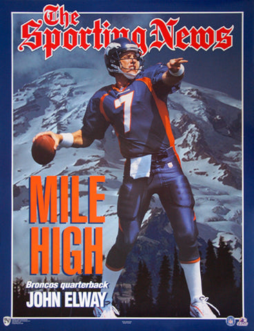 "John Elway ""Mile High"" Denver Broncos Sporting News Poster - Norman James Corp. 1998"