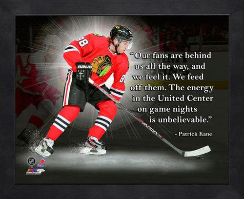 "Patrick Kane ""Feed off the Energy"" Chicago Blackhawks FRAMED 16x20 PRO QUOTES PRINT - Photofile"