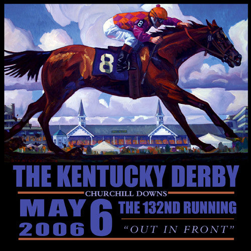 Official Poster of the 2006 Kentucky Derby Horse Racing Poster (Artist Dennis Ziemienski)