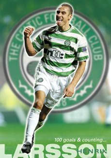 "Henrik Larsson ""100 Goals"" Glasgow Celtic FC Poster - GB 2001"
