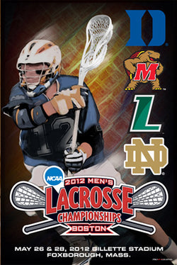 NCAA Lacrosse Championships 2012 Official Event Poster - ProGraphs Inc.