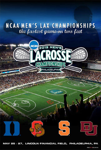 NCAA Lacrosse Championships 2013 Official Event Poster - ProGraphs Inc.