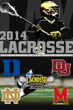 NCAA Lacrosse Championships 2014 Official Event Poster - ProGraphs Inc.