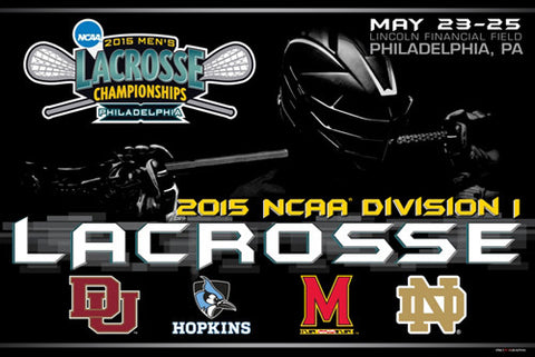 NCAA Lacrosse Championships 2015 Official Event Poster - ProGraphs