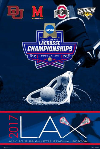NCAA Lacrosse Championships 2017 Official Event Poster (Denver, Maryland, Ohio State, Towson)