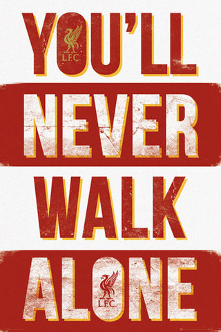 "Liverpool FC ""Never Walk"" Official EPL Football Soccer Team Theme Poster - GB Eye Inc."
