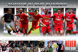 "Liverpool F.C. ""Always in our Shadow"" - U.K. 2003"
