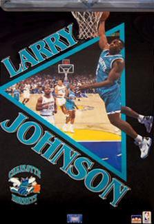 "Larry Johnson ""Infinity"" Charlotte Hornets Poster - Starline 1993"