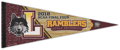 Loyola-Chicago Ramblers 2018 NCAA Basketball Final Four Premium Felt Collector's Pennant - Wincraft Inc.
