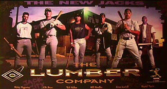 "MLB Lumber Company ""New Jacks"" - Costacos 1999"
