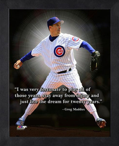 "Greg Maddux ""Live the Dream"" Chicago Cubs FRAMED 16x20 PRO QUOTES PRINT - Photofile"