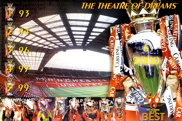 "Manchester United ""The Theatre of Dreams"" (Six-Time EPL Champions) Poster  - U.K. 2000"