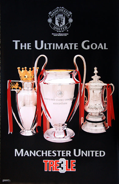 "Manchester United FC ""The Ultimate Goal"" 1999 Treble Championship Trophies Poster- Starline Inc."