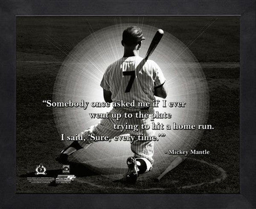 "Mickey Mantle ""Every Time"" New York Yankees Classic FRAMED 16x20 PRO QUOTES PRINT - Photofile"