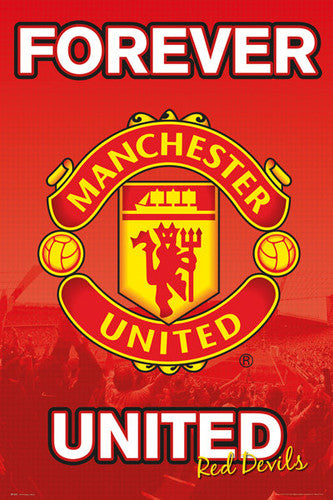 "Manchester United FC ""Forever United"" Official EPL Team Crest Logo Poster - GB Eye 2017"