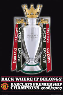 "Manchester United ""Back Where It Belongs!"" Premiership Championship 2006/07 Poster - GB Posters"