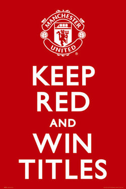 "Manchester United FC ""Keep Red and Win Titles"" EPL Poster - GB Eye (UK)"