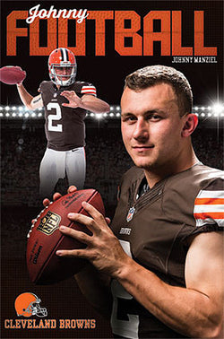 "Johnny Manziel ""Johnny Football"" Cleveland Browns Official NFL Football Poster - Costacos"