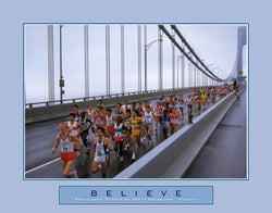 "Marathon Running ""Believe"" Motivational Poster - Front Line"