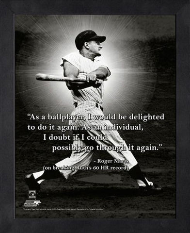 "Roger Maris ""Do It Again"" New York Yankees FRAMED 16x20 PRO QUOTES PRINT - Photofile"