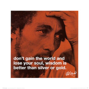 "Bob Marley ""Wisdom is Better than Silver or Gold"" Poster Print - iPhilosophy"