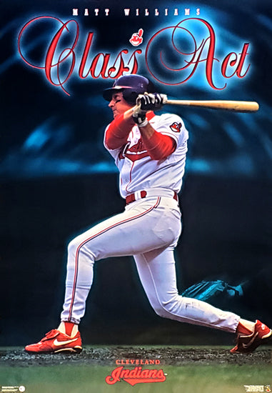 "Matt Williams ""Class Act"" Cleveland Indians MLB Baseball Poster - Costacos 1997"