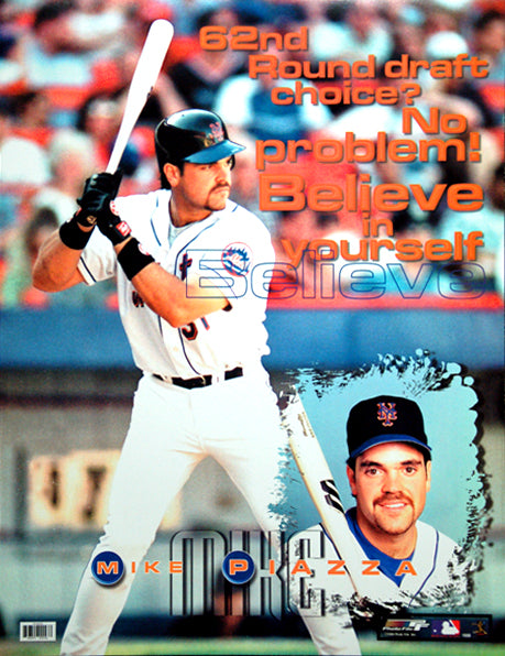 "Mike Piazza ""Believe"" (62nd Round) New York Mets Poster - Photo File 1999"