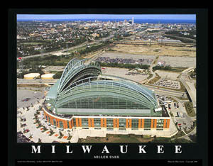 "Miller Park Milwaukee ""From Above"" Aerial View Poster Print - Aerial Views 2004"