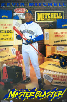 "Kevin Mitchell ""Master Blaster"" Seattle Mariners Poster - Costacos 1992"
